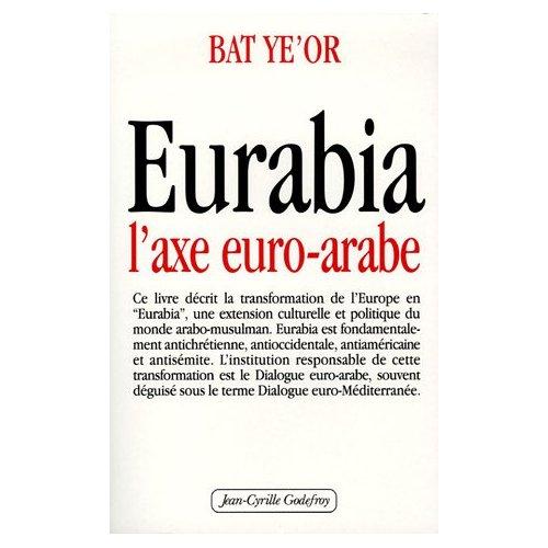 EURABIA, MON AMOUR ?